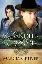 paperback book Bandit's Hope 2 by Marcia Gruver (2011, Paperback)  Brand New