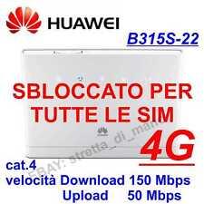 MODEM 4G HUAWEI B315s-22 SBLOCCATO TUTTE LE SIM download 150 Mbit/s up 50 Mbit
