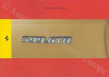 2008 FERRARI 599 GTB FIORANO OWNER'S MANUAL HANDBOOK ENGLISH 3174/08