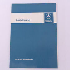 Mercedes W123 W126 Lackierung Lack Einführungsschrift Werkstatthandbuch - 1980