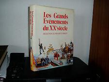 LES GRANDS EVENEMENTS DU XX SIECLE / COLLECTIF