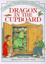 Dragon in the Cupboard (Usborne Young Puzzle Adventures)-Karen ..9780746013557