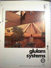 American Institute Timber Construction Glue Laminated GLULAM Arches Beams 1977