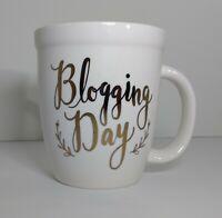 Blogging Day (Natural Life) Blogger Gift Idea Novelty Mug, EUC