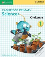 Cambridge Primary Science Challenge 1: By Board, Jon Cross, Alan