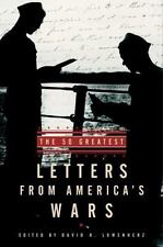 The 50 Greatest Letters from America's Wars, Lowenherz, David, 0812932757, Book,