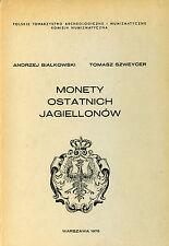 Monety Ostatnich Jagiellonow - Coins of the last Jagiellonow Polish Poland Coin