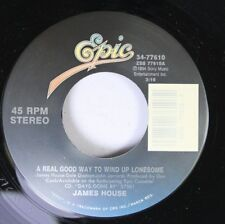 Country 45 James House - A Real Good Way To Wind Up Lonesome / That'S Something