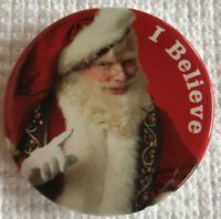 "Vintage Pinback Collectible Button Santa Christmas Holiday ""I Believe"" 1 1/4"""