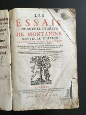 MONTAIGNE. Les Essais. 1652. in-folio. Chez Pierre Rocolet.