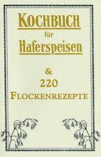 Kochbuch für Haferspeisen & Getreideflocken Flockenquetsche Rezepte Rezeptbuch
