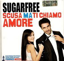 SUGARFREE CD single 1 traccia PROMO 2008 SCUSA MA TI CHIAMO AMORE Raul Bova