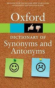 The Oxford Dictionary of Synonyms and Antonyms by Oxford Dictionaries Paperback