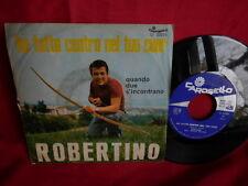 ROBERTINO Ho fatto centro nel tuo cuor 45rpm 7' + PS 1965 ITALY MINT-