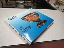 GALLE LE VERRE ALASTAIR DUNCAN GEORGES DE BARTHA BIBLIOTHEQUE DES ARTS 1985 NEU*