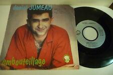 DANIEL JUMEAU 45T EMBOUTEILLAGE/ DROLE DE TRISTESSE.