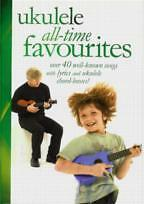 UKULELE ALL TIME FAVOURITES Chord Songbook*