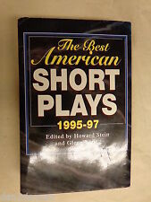 The Best American Short Plays 1995 - 97 by Howard Stein and Glenn Young