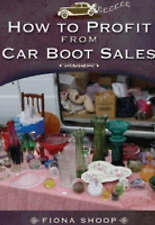 How to profit from car boot sales by fiona shoop