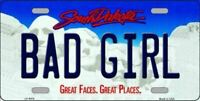 Bad Girl South Dakota State Background Novelty License Plate