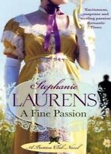 A Fine Passion: Number 4 in series (Bastion Club),Stephanie Laurens