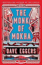 EL MONJE DE mokha by DAVE EGGERS
