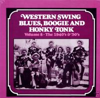 WESTERN SWING BLUES, BOOGIE AND HONKY TONK VOL. 8 1940's-'50's VINYL:NM COVER:NM