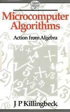NEW Microcomputer Algorithms: Action from Algebra by John Killingbeck