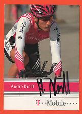 ORIG. autographe Andre Korff // t-Mobile team 2004!!! rare