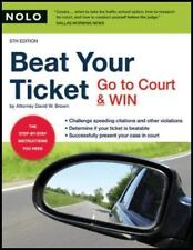 Beat Your Ticket: Go to Court & Win (5th edition), Brown Attorney, David, Good B