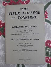 1954 Notre vieux collège de Tonnerre Fromageot poésies Chanot Yonne Bourgogne