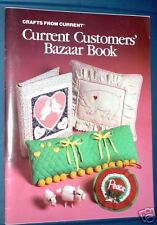 Crafts from Current-Bazaar Instruction Book & Patterns