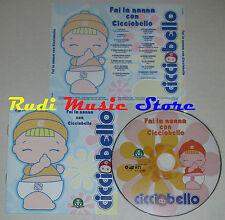 CD FAI LA NANNA CON CICCIOBELLO 2009 CRISTINA D'AVENA RTI CD 0902 (Xi3)lp mc dvd