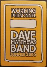 * DAVE MATTHEWS BAND * - SATIN BACKSTAGE PASS - WORKING PERSONNEL - SUMMER 2000