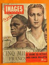 Images du Monde N° 160 du 04/02/1948-Le drame du retrait des gros billets