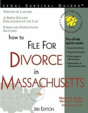 How to File for Divorce in Massachusetts: With Forms (Self-Help Law Kit With