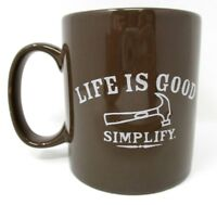 Life Is Good Simplify Coffee Cup Mug Brown Hammer Mens Style