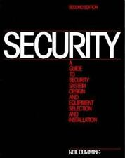 Security: A Guide to Security System Design and Equipment Selection and Insta...
