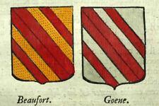 Blasons heraldisme SEIGNEUR DE BEAUFORT et GOENE 1720