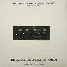 Narco Mk12E Cessna RT-385A Replacement Install Manual.