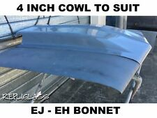 EH EJ HOLDEN 4 INCH REVERSE COWL EXACT SHAPE OF BONNET