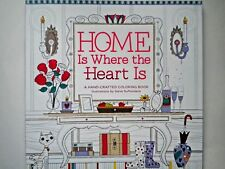 """HOME IS WHERE THE HEART IS"" ~ A HAND-CRAFTED COLORING BOOK by Steve Duffendack"