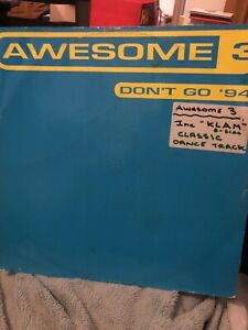 """Awesome 3 - Don't Go '94 Remixes 12"""""""