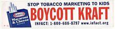 BOYCOTT KRAFT Bumper Sticker MACARONI & CHEESE Tobacco Marketing Kids INFACT