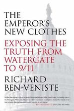 The Emperor's New Clothes: Exposing the Truth from Watergate to 9/11, Ben-Venist