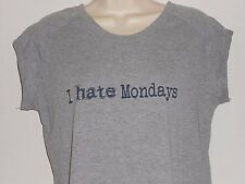 I Hate Mondays Womens T-Shirt Gray Nouveau by Pajama Drama Sleeveless Size Large