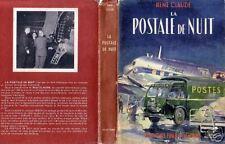 AEROPOSTALE POSTALE NUIT RENE CLAUDE 1957 AVIATION POSTE PTT RENAULT 1000 KGS