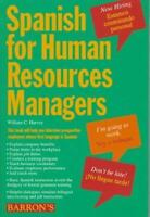 Spanish for Human Resources Managers by William C. Harvey