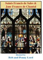 Saint Francis de Sales & St Jane Frances de Chantal DVD by Bob & Penny Lord, New