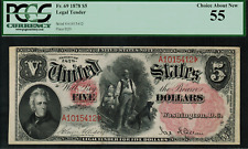 1878 $5 Legal Tender FR-69 - WOODCHOPPER - Graded PCGS 55 - Choice About New